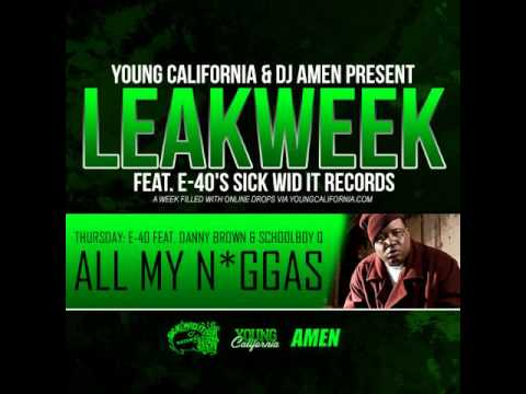 #NewMusic @E40 ft Schoolboy Q & Danny Brown – All My Niggas