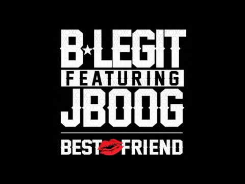 #WTW #BANGER – @blegit72 *BEST FRIEND* Featuring @JBoogMusic