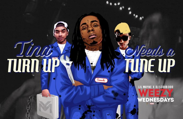 "@LilTunechi – Weezy Wednesdays – Episode 13 ""Tina turn up needs a turn up"""