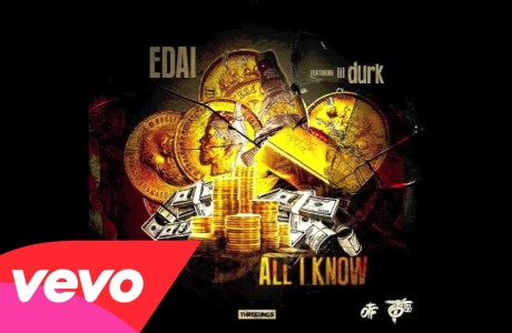 #WTW #Banger @EDAI_600 *ALL I KNOW* Featuring @lildurk_
