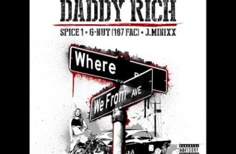 #NewMusic @daddyrichstack ft @TheRealSpice1 @buttabutta @tharealjminixx – Where We From