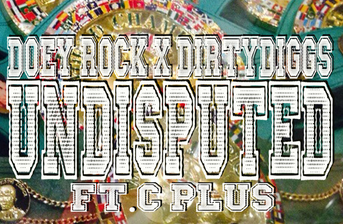 Doey Rock x DirtyDiggs Undisputed artwork