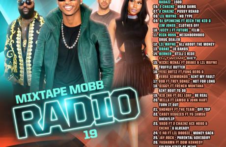 The Mixtape Mobb presents DJ Rah2k x DJ Twomp - Mixtape Mobb Radio 19