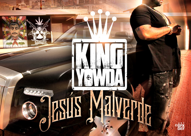 The Mixtape Mobb x Maybach Music Group presents Yowda - Jesús Malverde (hosted by DJ Rah2k x DJ Cos The Kid)