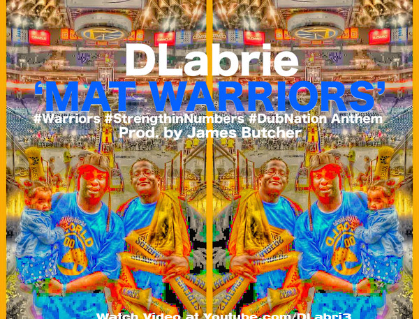 DLabrie - New WARRIORS ANTHEM - Official Art by Mr Cruzeo_added text 2