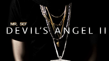 NEW STUDIO PROJECT FROM @MRSEF ENTITLED #DEVILSANGEL2