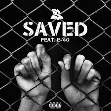 Saved by Ty Dolla Sign ft E-40 and produced by DJ Mustard
