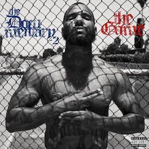 """Dont Trip"" by The Game featuring Dr.Dre, Ice Cube, Will i Am of ""The Documentary 2"""