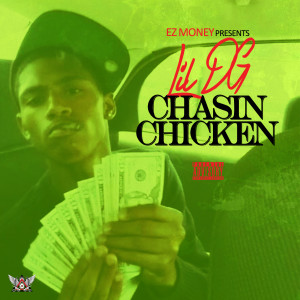 """Chasin Chicken"" by Lil DG"