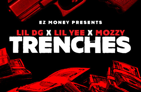 """Trenches"" featuring Mozzy, Lil Yee and Lil DG drops FRIDAY the 13th!"
