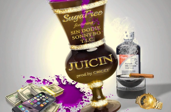 """Juicin"" by Suga Free, Sonny Bo, Sin Dodie, T.I.C. and produced by Cricet"