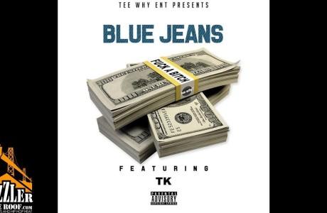 #WTW #Banger @TeeWhyCEO Presents @ItsBlueJeansSyn *FUCK A BITCH*