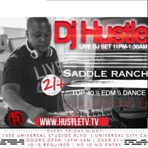 dj-hustle-saddle-ranch-universal-studios-hollywood-city-walk