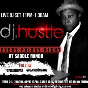 dj-hustle-universal-studios-hollywood-saddle-ranch