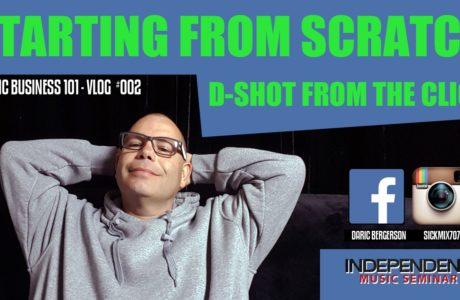 DJ Daric B – Starting From Scratch – Independent Music Seminar – D-Shot From The Click