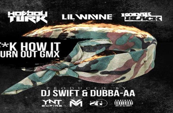 Lil-Wayne-Joins-Kodak-Black-Turk-On-Fck-How-It-Turn-Out-Remix www.HustleTV.tv Hustle DJ Hustle